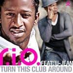 R.I.O. feat. U-Jean - Turn This Club Around