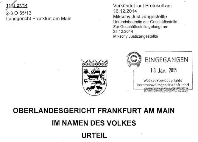 Keine Abmahnkostendeckelung bei Filesharing OLG Frankfurt 11 U 27/14
