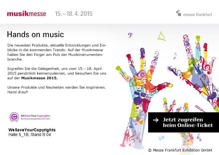 Musikmesse 2015 WeSaveYourCopyrights Rechtsanwaltsgesellschaft mbH Kanzlei Anwalt Rechtsanwälte Urheberrecht Medienrecht Markenrecht Eventrecht Musikrecht Verlagsrecht